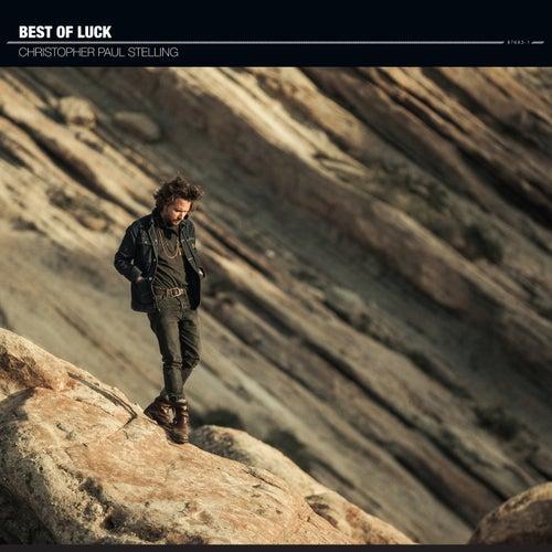 Best Of Luck de Christopher Paul Stelling