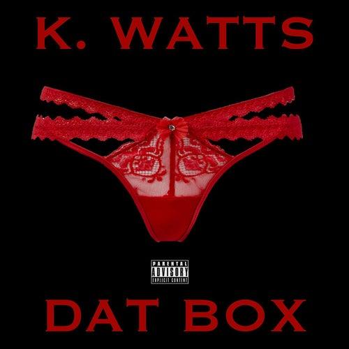 Dat Box fra K. Watts