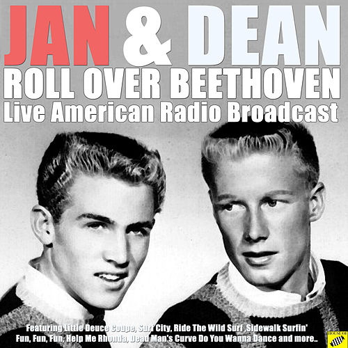 Roll Over Beethoven (Live) de Jan & Dean