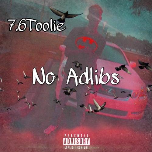 No Adlibs von 7.6Toolie
