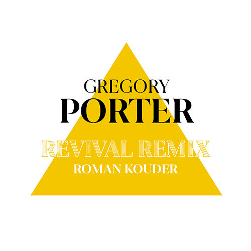 Revival (Roman Kouder Remix) von Gregory Porter