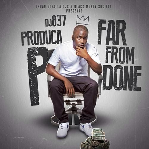 Far From Done by Produca P