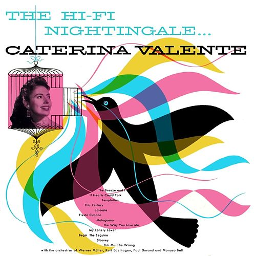 The Hi-Fi Nightingale von Caterina Valente