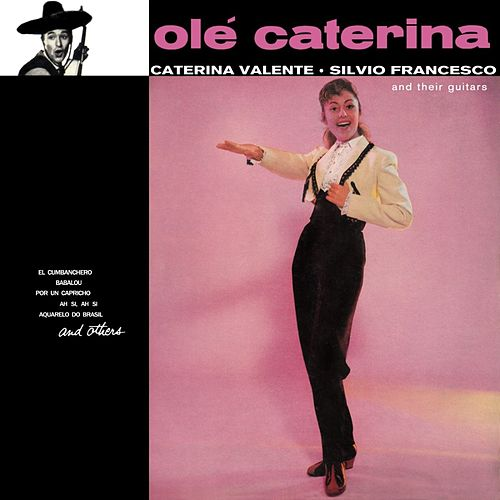 Ole Caterina by Caterina Valente