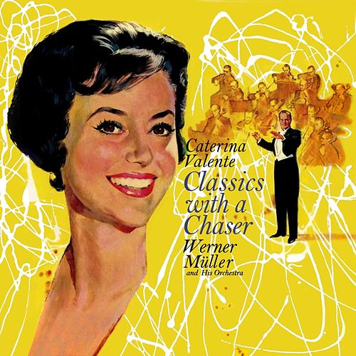 Classics With A Chaser by Caterina Valente