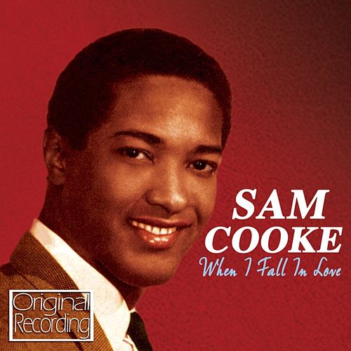 When I Fall In Love von Sam Cooke