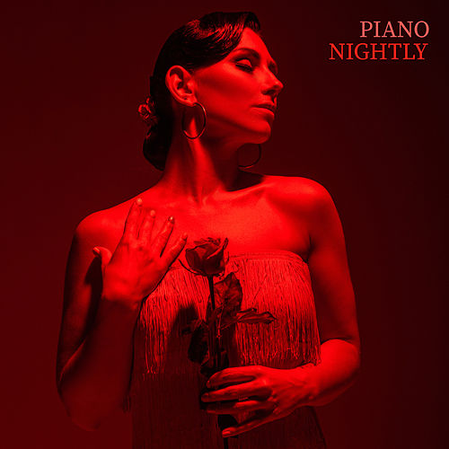 Piano Nightly – Touching Piano Music from the Depths of Heart by Acoustic Hits