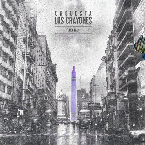 Palomas by Orquesta Los Crayones
