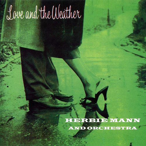 Love And The Weather de Herbie Mann