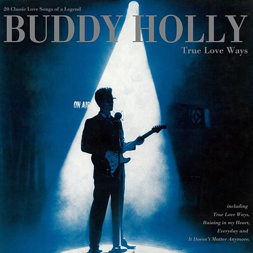 True Love Ways van Buddy Holly