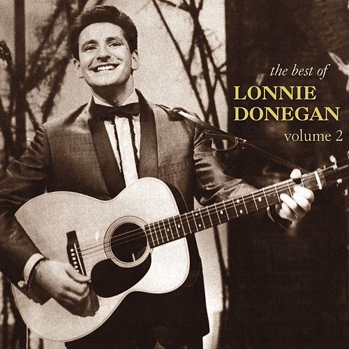 The Best of Lonnie Donegan: Volume 2 di Lonnie Donegan