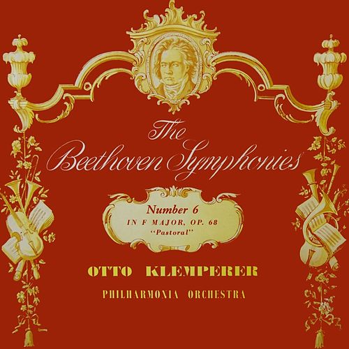 Beethoven: Symphony No. 6 von Philharmonia Orchestra