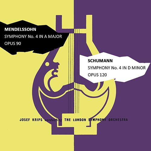 Mendelssohn: Symphony No. 4 in A Major - Schumann: Symphony No. 4 in D Minor de London Symphony Orchestra