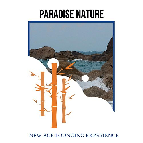 Paradise Nature - New Age Lounging Experience de Various