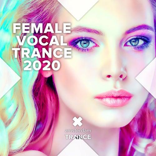 Female Vocal Trance 2020 von Various Artists