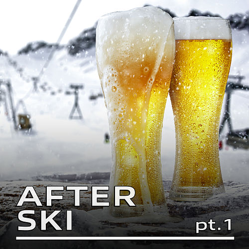 AFTER Ski Pt.1 by Various Artists