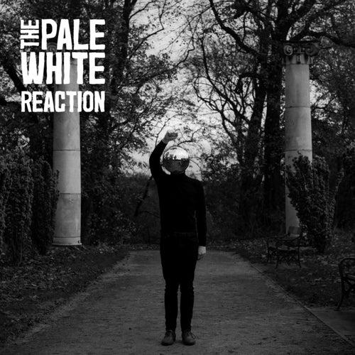 Reaction de The Pale White