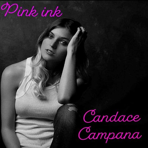 Pink Ink by Candace Campana