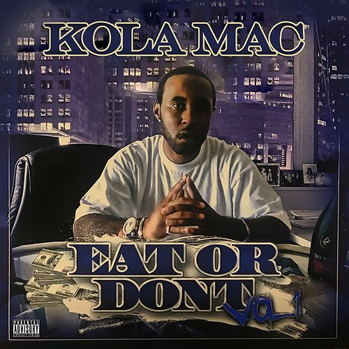 Eat or Dont, Vol. 1 by KolaMac