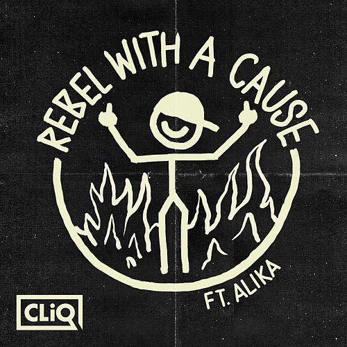Rebel with a Cause by CLiQ