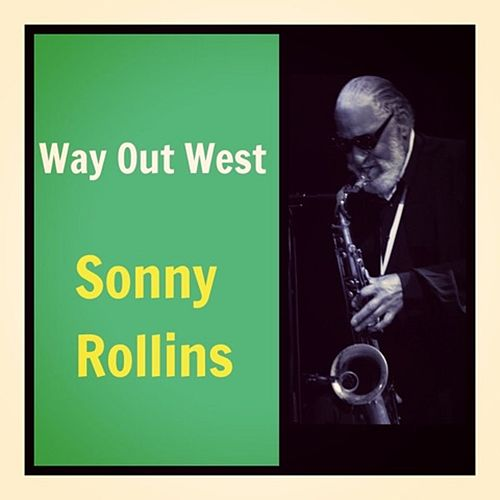 Way out West de Sonny Rollins