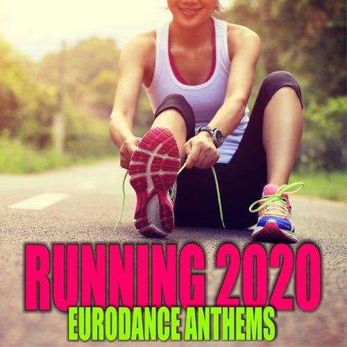 Running 2020: Eurodance Anthems by Various Artists