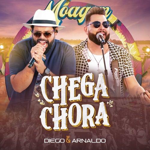 Chega Chora (Ao Vivo) de Diego & Arnaldo