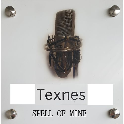 Spell Of Mine by Texnes