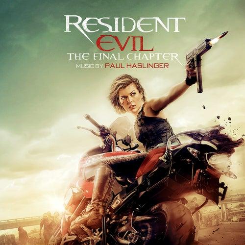 Resident Evil: The Final Chapter (Original Soundtrack Album) de Paul Haslinger