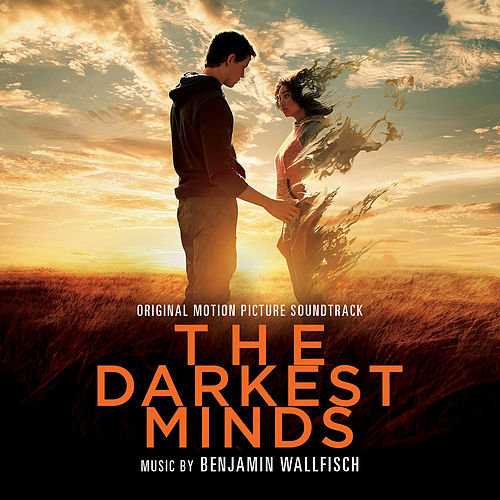 The Darkest Minds (Original Motion Picture Soundtrack) by Benjamin Wallfisch