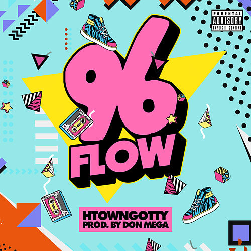 96 Flow by H-Town Gotty