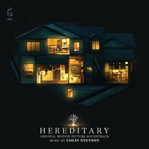 Hereditary (Original Soundtrack Album) by Colin Stetson