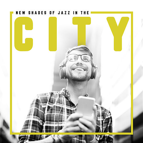 New Shades of Jazz in the City: Relax, Easy Listening, Jazz Instrumental Music by Relaxing Instrumental Music