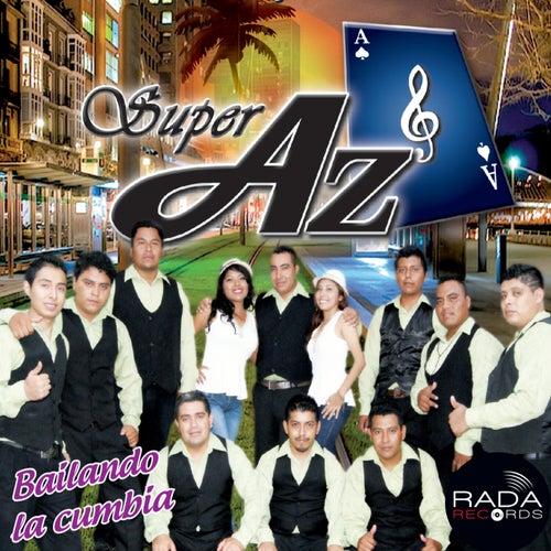 Bailando La Cumbia by Super AZ