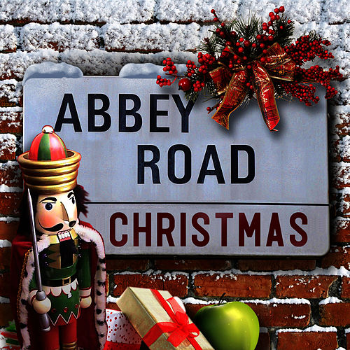 Abbey Road Christmas (In The Style Of The Beatles) by British Invasion All-Stars
