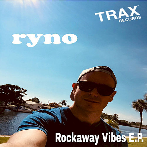 Rockaway Vibes by Ryno