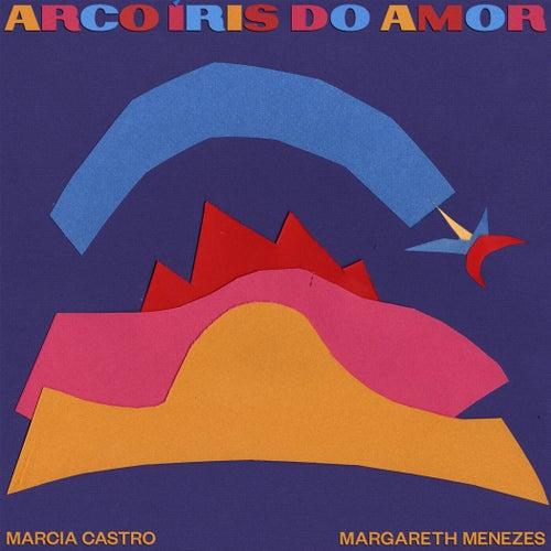 Arco-íris do Amor de Márcia Castro