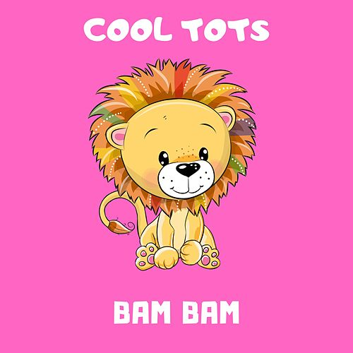 Bam Bam de Cool Tots