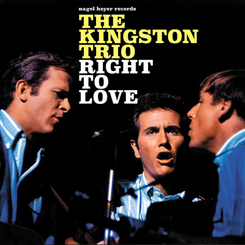 Right to Love - Winter Thoughts de The Kingston Trio