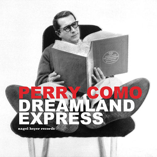 Dreamland Express - Christmas Stories by Perry Como