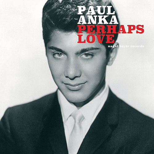 Perhaps Love - Christmas Dreams de Paul Anka