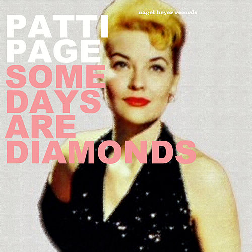 Some Days Are Diamonds - Christmas Time Is Here by Patti Page