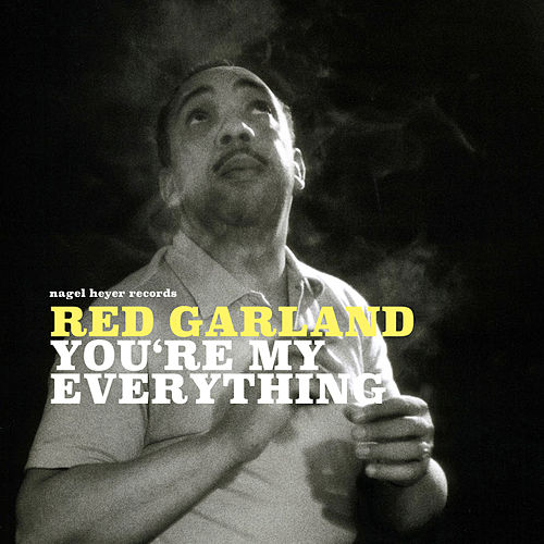You're My Everything de Red Garland