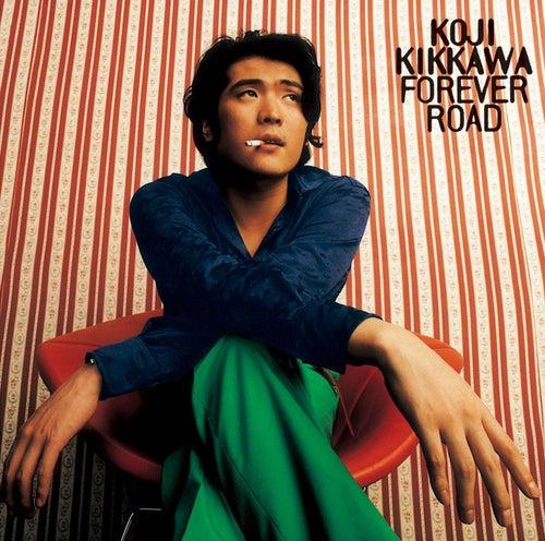 FOREVER ROAD by Koji Kikkawa