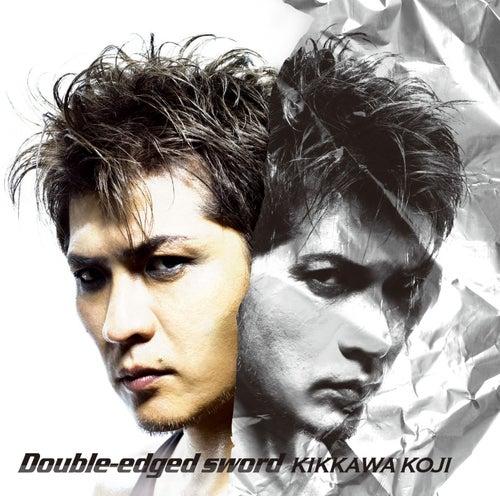 Double-edged sword by Koji Kikkawa