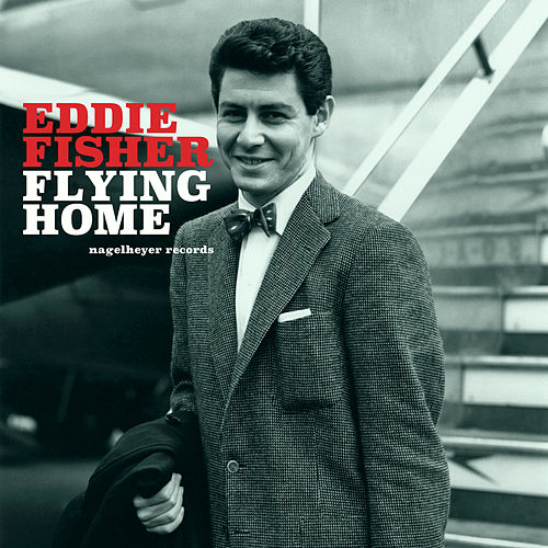 Flying Home - Christmas with You de Eddie Fisher