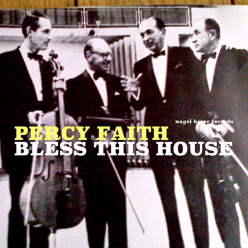 Bless This House - Christmas Is Coming von Percy Faith