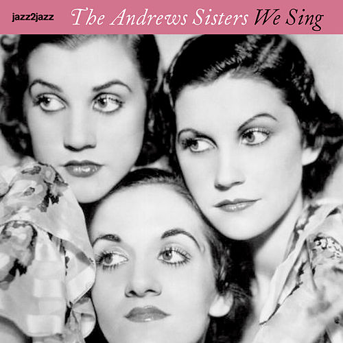 We Sing - Family Christmas Time de The Andrews Sisters