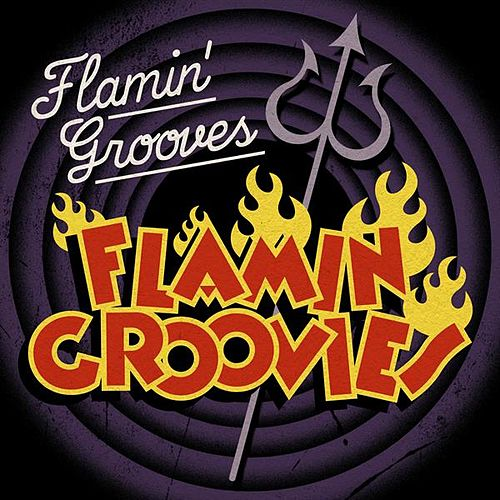 Flamin' Grooves by The Flamin' Groovies
