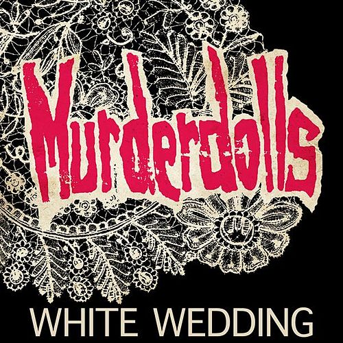 White Wedding von Murderdolls